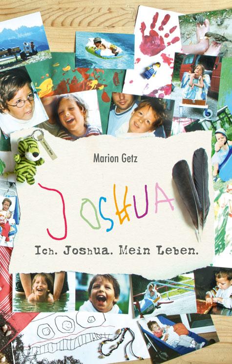 """Das Cover vom Buch """"Ich. Joshua, Mein Leben."""""""
